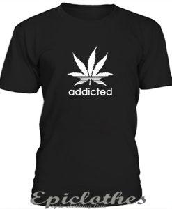 Addicted t-shirt