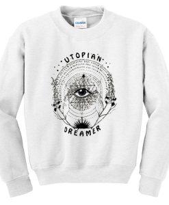 Utopian Dreamer Sweatshirt