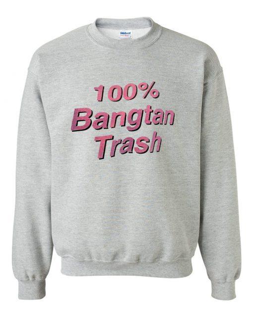 Bangtan Trash Sweatshirt