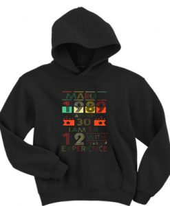March 1989 I Am Not 30 Years Quote Hoodie