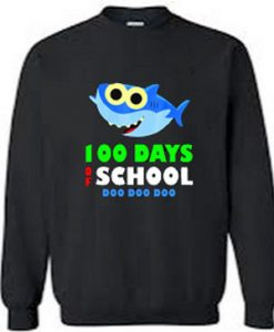100 Days Of School Baby Shark sweatshirt